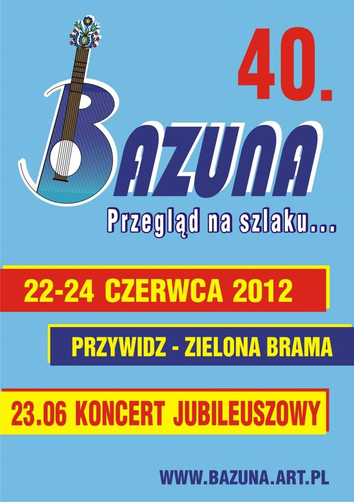 40. Bazuna - plakat